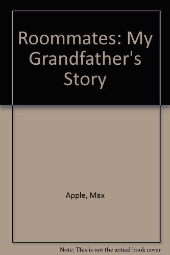 9780745129563: Roommates: My Grandfather's Story