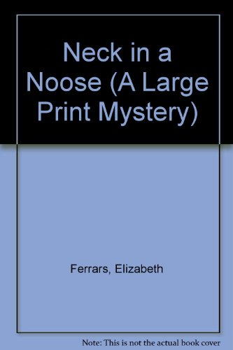 9780745129839: Neck in a Noose (A Large Print Mystery)