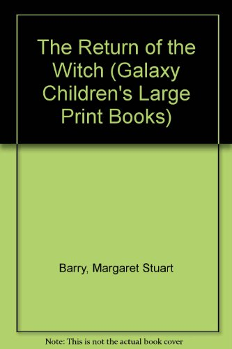 9780745130231: The Return of the Witch (Galaxy Children's Large Print Books)