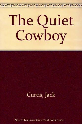 9780745130279: The Quiet Cowboy
