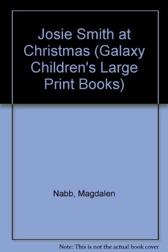 9780745130941: Josie Smith at Christmas (Galaxy Children's Large Print Books)