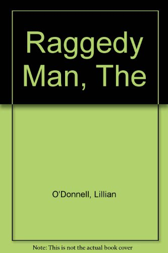 The Raggedy Man: O'Donnell, Lillian