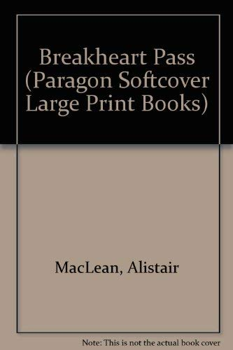 Breakheart Pass (Paragon Softcover Large Print Books): MacLean, Alistair