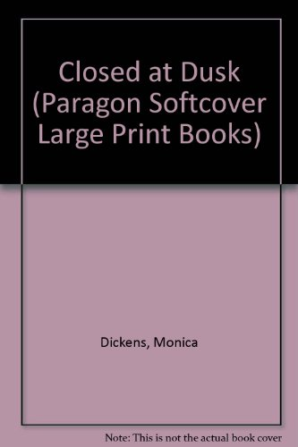 9780745132938: Closed at Dusk (Paragon Softcover Large Print Books)