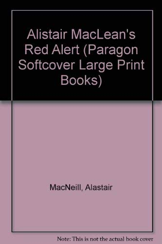 """9780745133768: Alistair MacLean's """" Red Alert """" (Paragon Softcover Large Print Books)"""