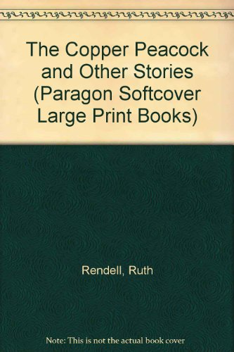 9780745133836: The Copper Peacock and Other Stories (Paragon Softcover Large Print Books)