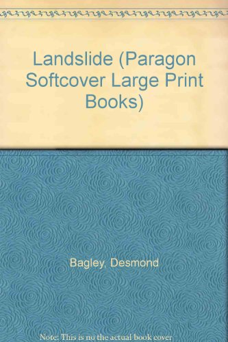 Landslide (Paragon Softcover Large Print Books) (074513405X) by Desmond Bagley