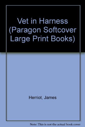 9780745134147: Vet in Harness (Paragon Softcover Large Print Books)