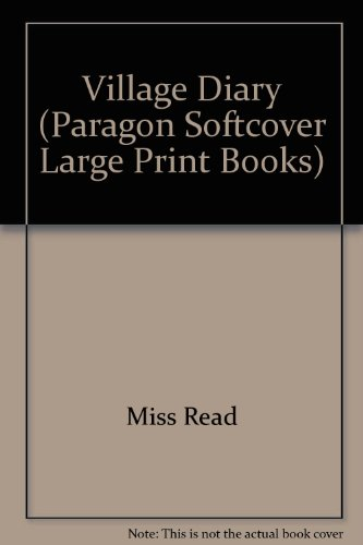 9780745134635: Village Diary (Paragon Softcover Large Print Books)