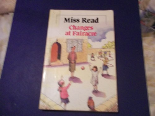 9780745134710: Changes at Fairacre (Paragon Softcover Large Print Books)