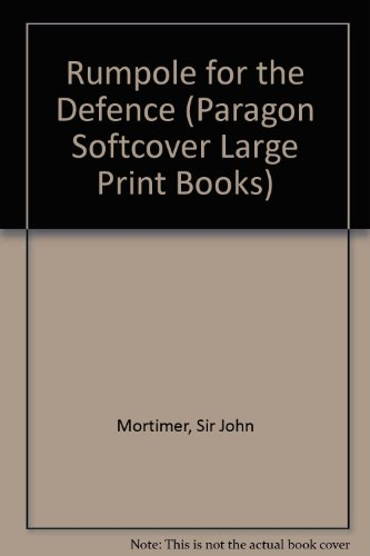 9780745134765: Rumpole for the Defence (Paragon Softcover Large Print Books)