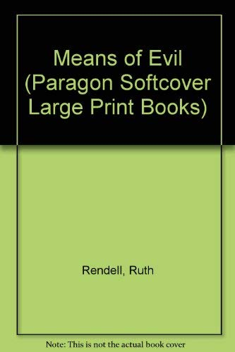 9780745134840: Means of Evil (Paragon Softcover Large Print Books)