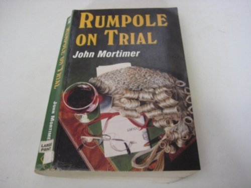 9780745134864: Rumpole on Trial (Paragon Softcover Large Print Books)