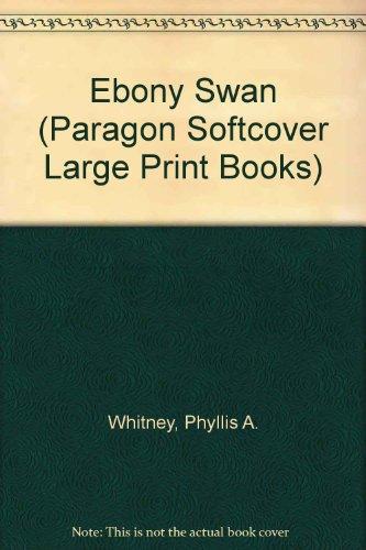 9780745135298: Ebony Swan (Paragon Softcover Large Print Books)