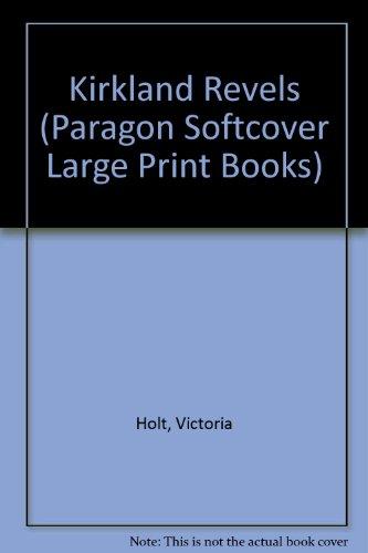 9780745135489: Kirkland Revels (Paragon Softcover Large Print Books)
