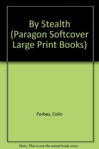 9780745135533: By Stealth (Paragon Softcover Large Print Books)