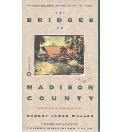 THE BRIDGES OF MADISON COUNTY: R. J. WALLER