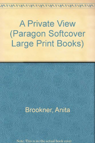 9780745136837: A Private View (Paragon Softcover Large Print Books)