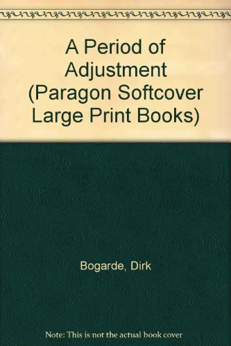 9780745136974: A Period of Adjustment (Paragon Softcover Large Print Books)