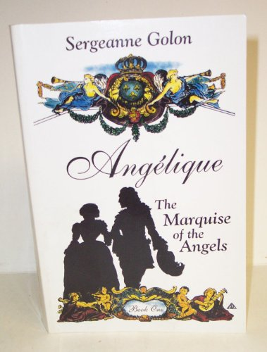 9780745137278: Angelique: The Marquise of the Angels (Paragon Softcover Large Print Books)