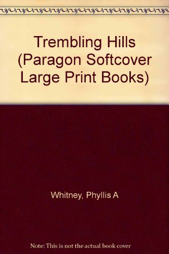 9780745137575: Trembling Hills, The (Paragon Softcover Large Print Books)