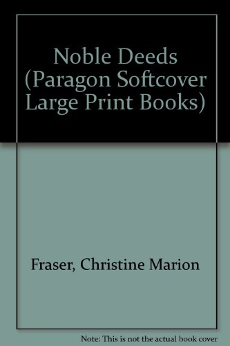 9780745137629: Noble Deeds (Paragon Softcover Large Print Books)