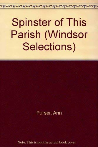 9780745137896: Spinster of This Parish (Windsor Selections)