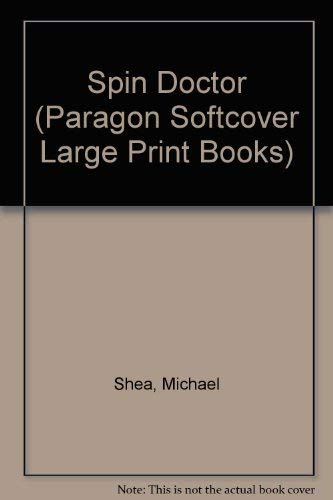 9780745138084: Spin Doctor (Paragon Softcover Large Print Books)