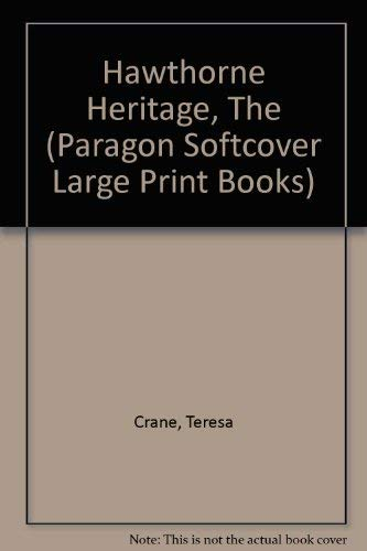 9780745138565: Hawthorne Heritage (Paragon Softcover Large Print Books)