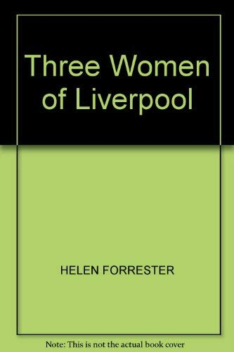 9780745138640: Three Women of Liverpool