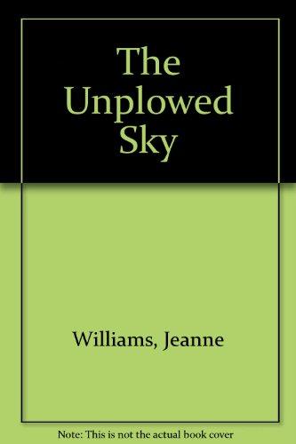 9780745139630: The Unplowed Sky