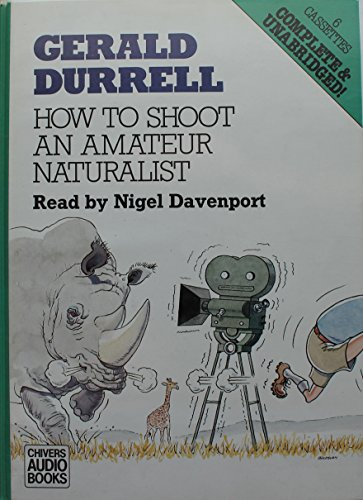 9780745141787: How to Shoot an Amateur Naturalist