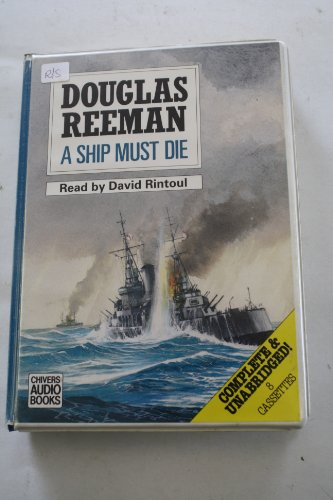 A Ship Must Die (9780745141923) by Douglas Reeman