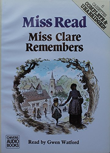 9780745142340: Miss Clare Remembers: Complete & Unabridged