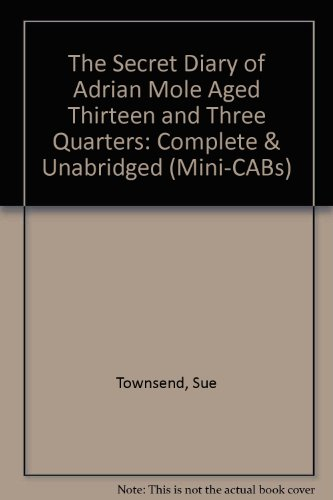 9780745143330: The Secret Diary of Adrian Mole Aged Thirteen and Three Quarters: Complete & Unabridged (Mini-CABs)