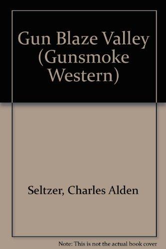 9780745145396: Gun Blaze Valley (Gunsmoke Westerns)
