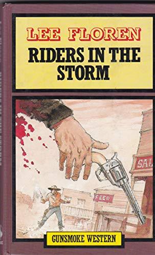 Riders in the Storm (Gunsmoke Western): Floren, Lee
