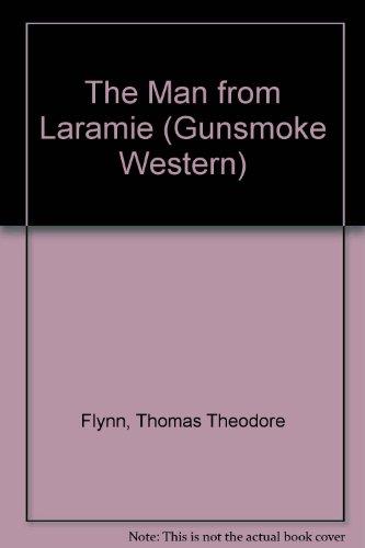 9780745145990: The Man from Laramie (Gunsmoke Westerns)
