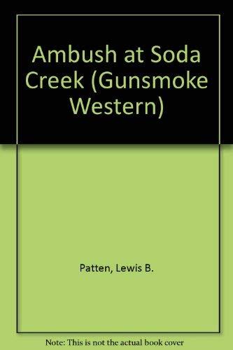 9780745146577: Ambush at Soda Creek (Gunsmoke Westerns)