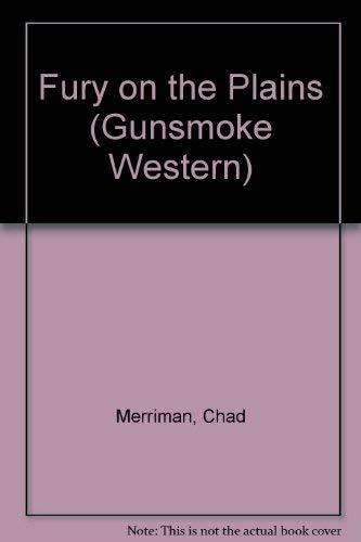 Fury on the Plains (Gunsmoke Western): Merriman, Chad