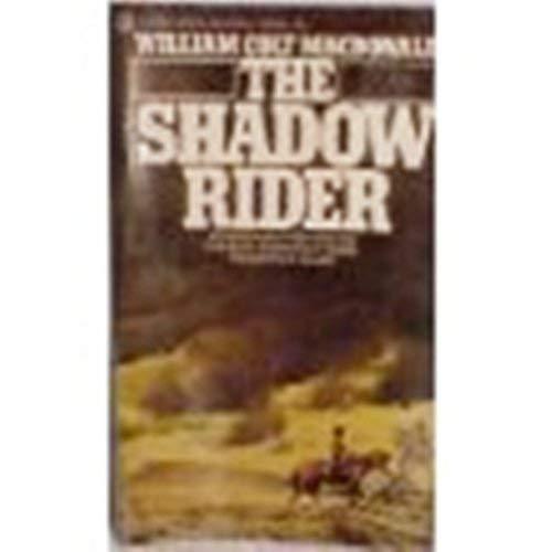 The Shadow Rider: William Colt MacDonald