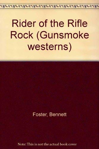 9780745147086: Rider of the Rifle Rock (Gunsmoke Series)