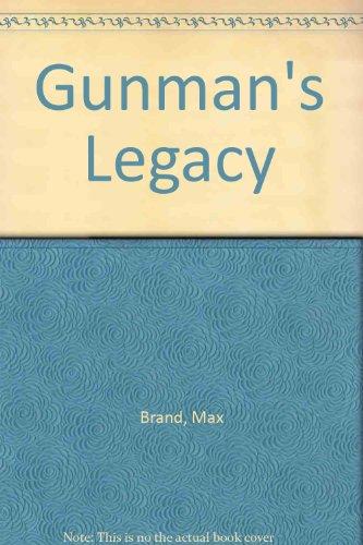 9780745147567: Gunman's Legacy