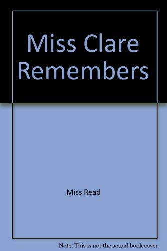 9780745148045: Miss Clare Remembers