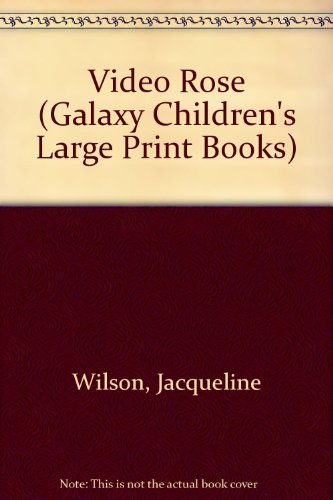 9780745148205: Video Rose (Galaxy Children's Large Print Books)