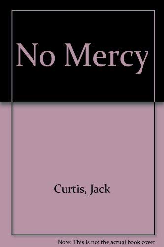 No Mercy: Curtis, Jack