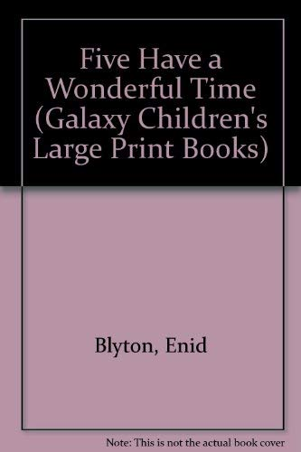 Enid Blyton's Five Have a Wonderful Time (9780745149608) by Enid Blyton