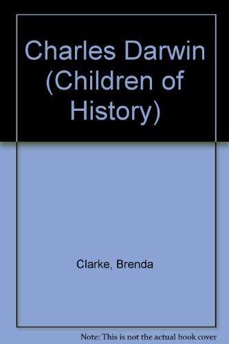 Charles Darwin (Children of History): Clarke, Brenda