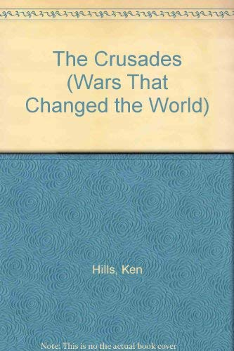 9780745150673: The Crusades (Wars That Changed the World)