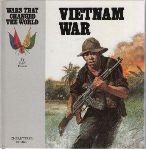 9780745150680: The Vietnam War (Wars That Changed the World)
